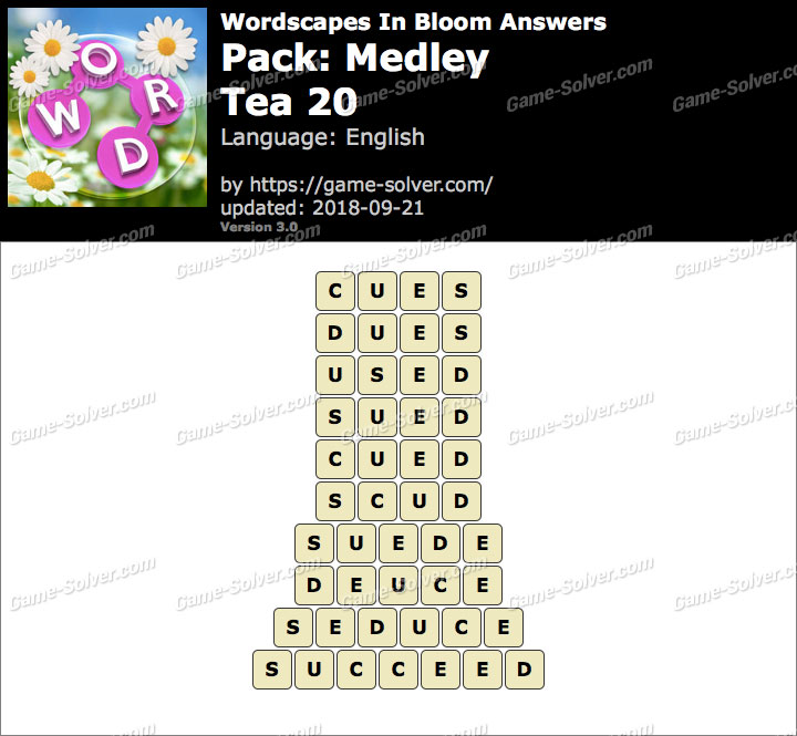 Wordscapes In Bloom Medley-Tea 20 Answers