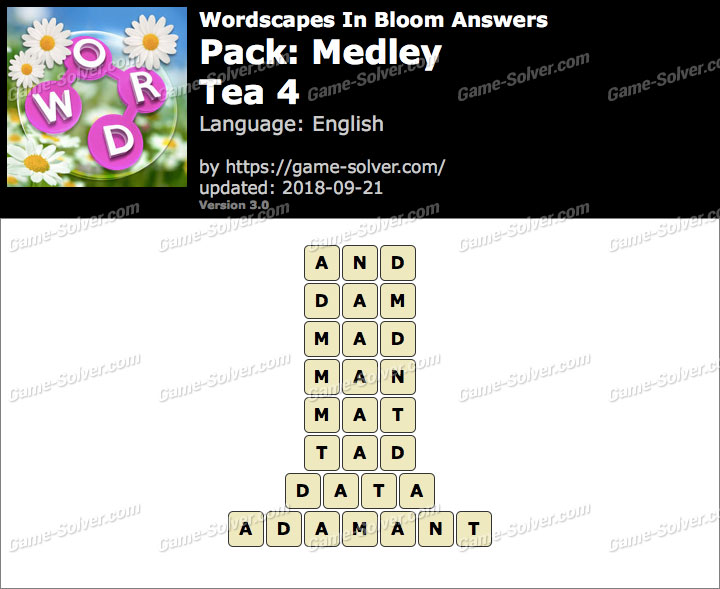 Wordscapes In Bloom Medley-Tea 4 Answers