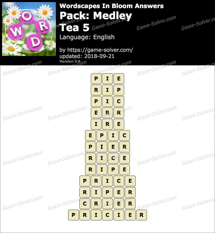 Wordscapes In Bloom Medley-Tea 5 Answers