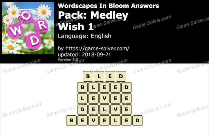Wordscapes In Bloom Medley-Wish 1 Answers