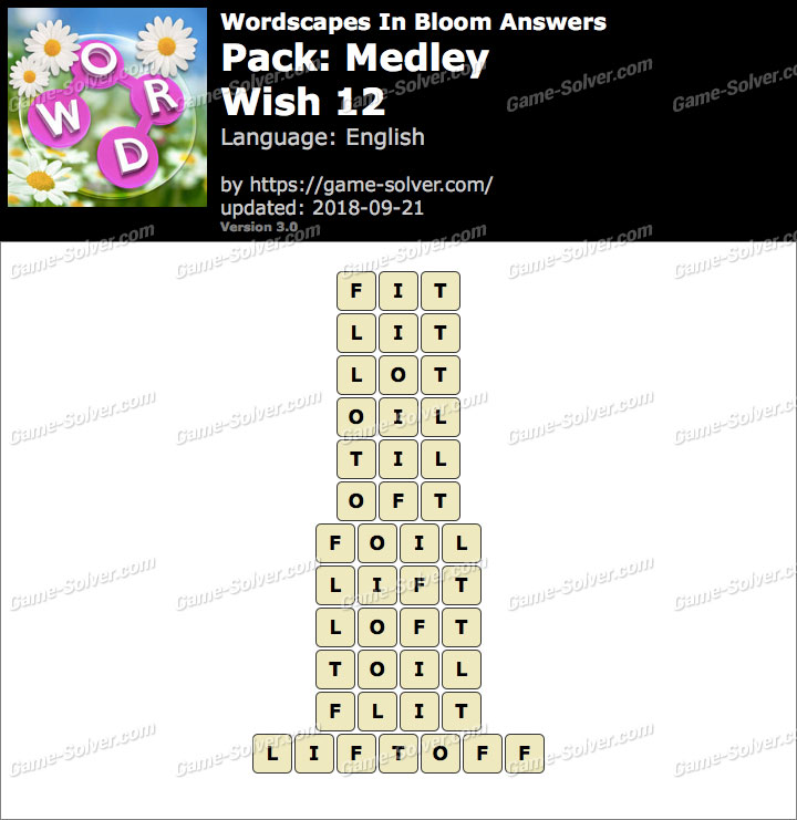 Wordscapes In Bloom Medley-Wish 12 Answers