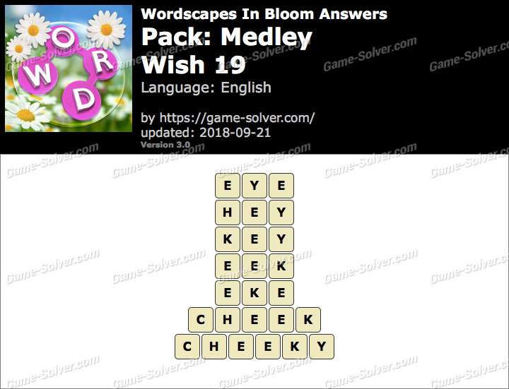 Wordscapes In Bloom Medley-Wish 19 Answers