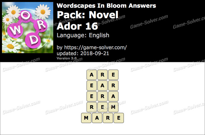 Wordscapes In Bloom Novel-Ador 16 Answers