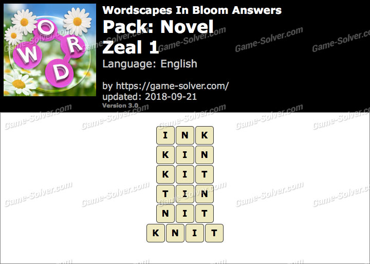 Wordscapes In Bloom Novel-Zeal 1 Answers