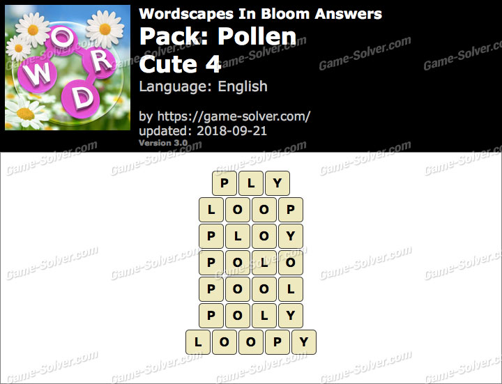 Wordscapes In Bloom Pollen-Cute 4 Answers
