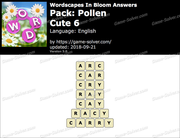 Wordscapes In Bloom Pollen-Cute 6 Answers