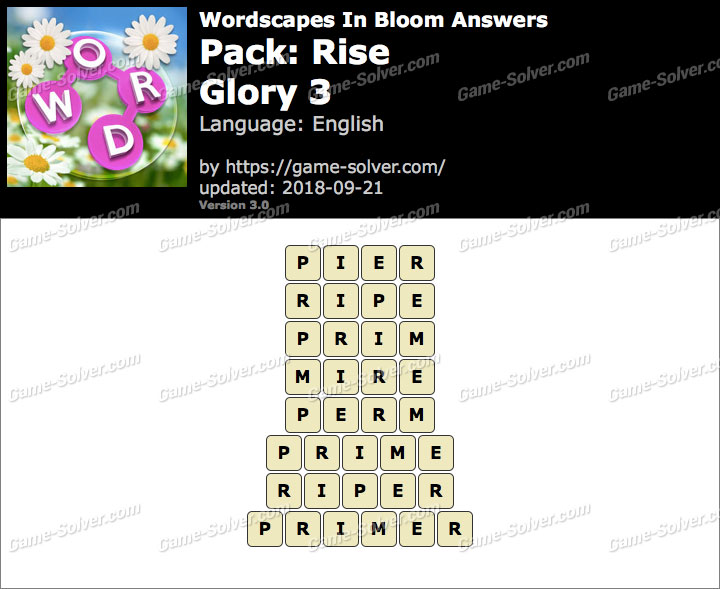 Wordscapes In Bloom Rise-Glory 3 Answers