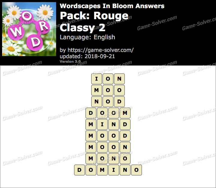 Wordscapes In Bloom Rouge-Classy 2 Answers