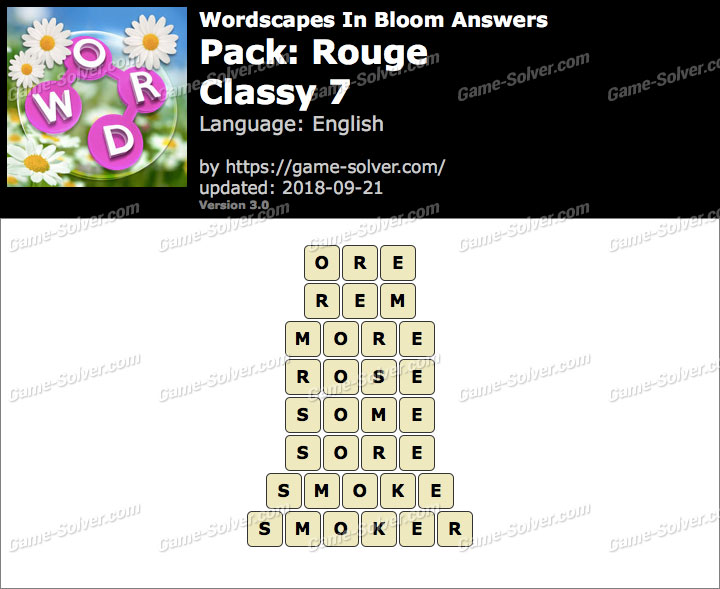 Wordscapes In Bloom Rouge-Classy 7 Answers