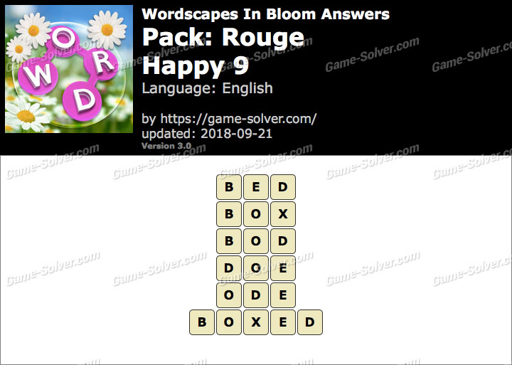 Wordscapes In Bloom Rouge-Happy 9 Answers