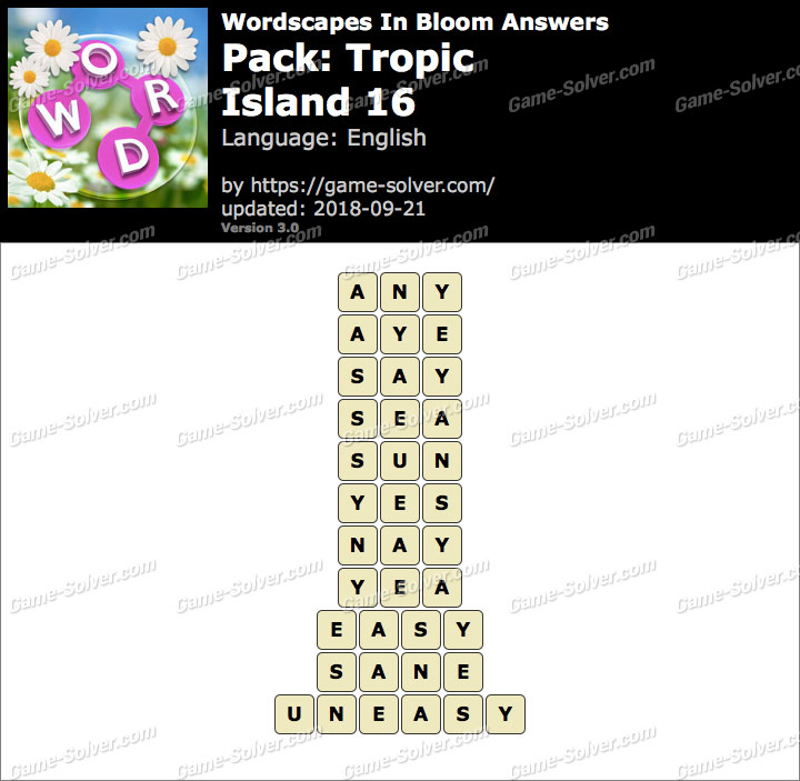 Wordscapes In Bloom Tropic-Island 16 Answers