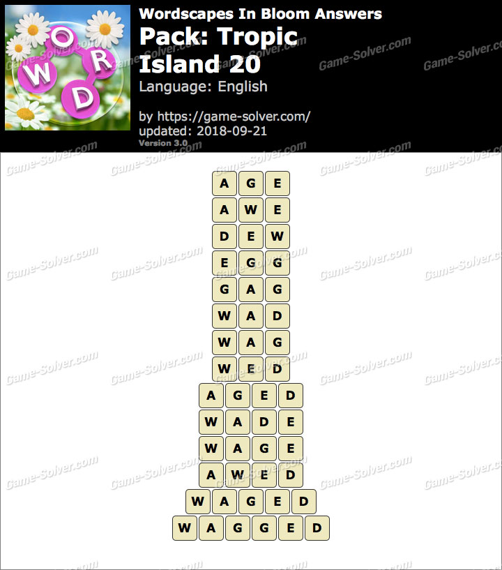 Wordscapes In Bloom Tropic-Island 20 Answers