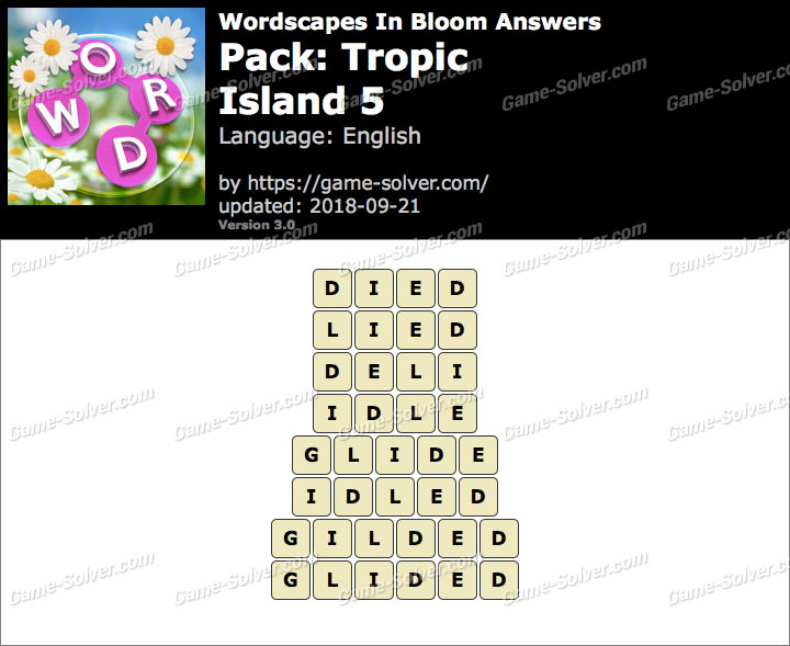 Wordscapes In Bloom Tropic-Island 5 Answers