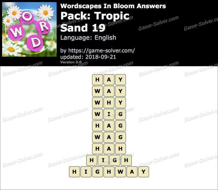Wordscapes In Bloom Tropic-Sand 19 Answers