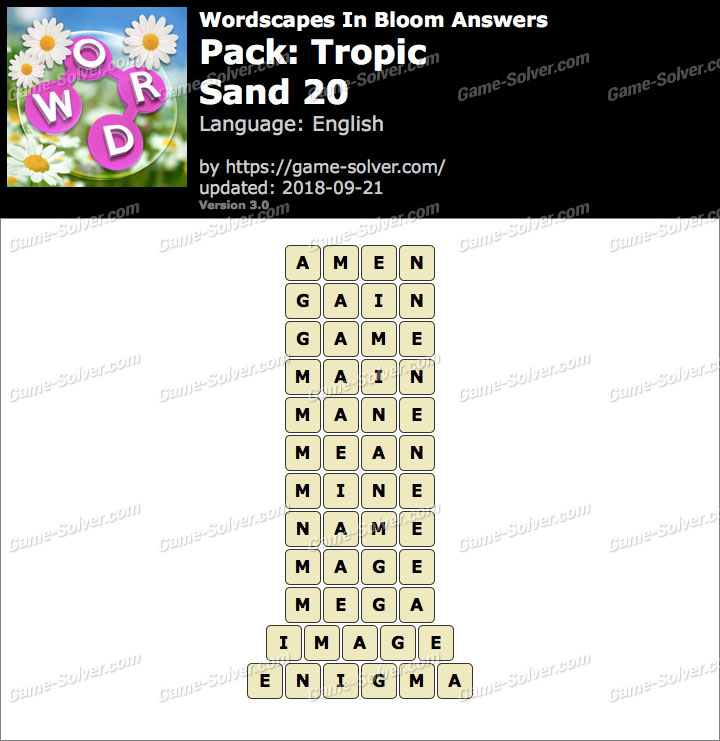 Wordscapes In Bloom Tropic-Sand 20 Answers