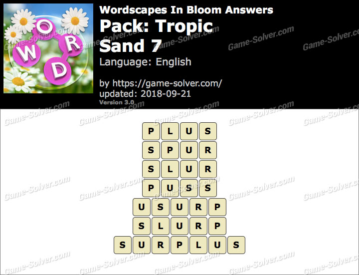 Wordscapes In Bloom Tropic-Sand 7 Answers