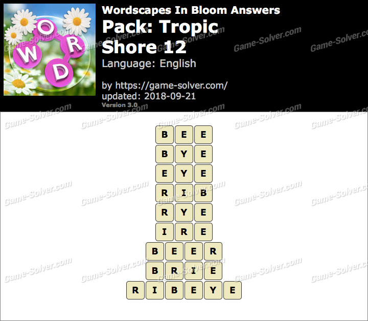 Wordscapes In Bloom Tropic-Shore 12 Answers
