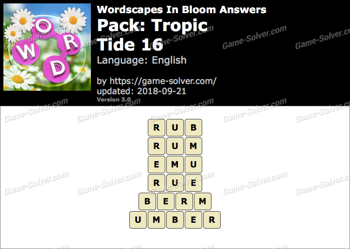 Wordscapes In Bloom Tropic-Tide 16 Answers