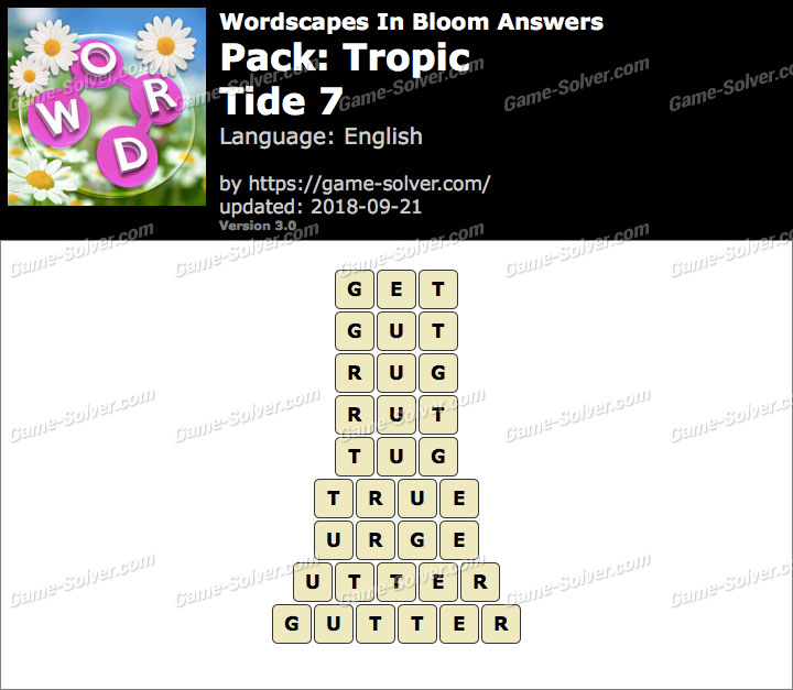 Wordscapes In Bloom Tropic-Tide 7 Answers