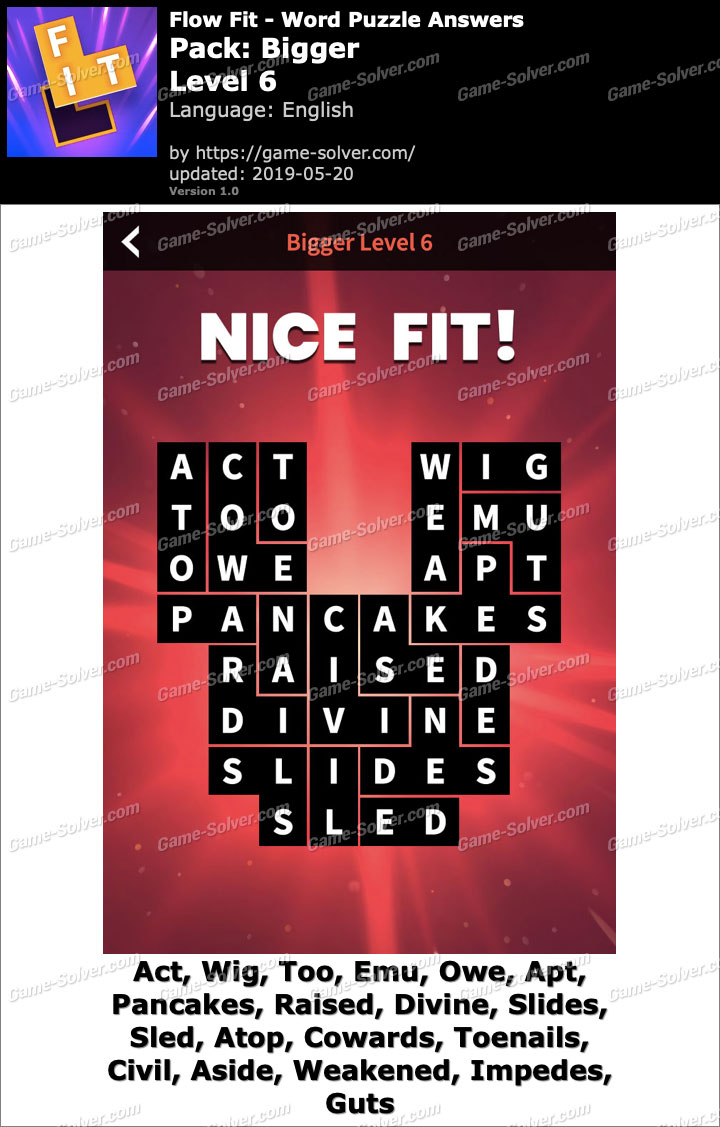 Flow Fit Bigger-Level 6 Answers