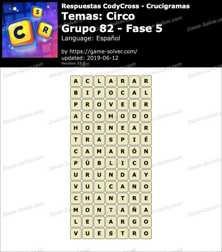 Respuestas CodyCross Circo Grupo 82-Fase 5