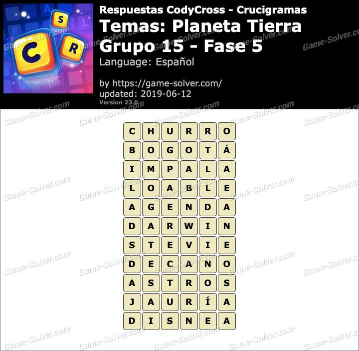 Respuestas CodyCross Planeta Tierra Grupo 15-Fase 5